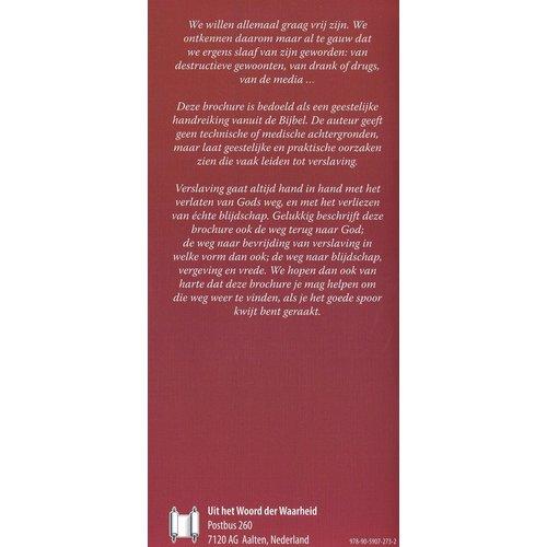 Info serie 'Wat zegt de Bijbel?': Verslaafd? Ik toch zeker niet?!