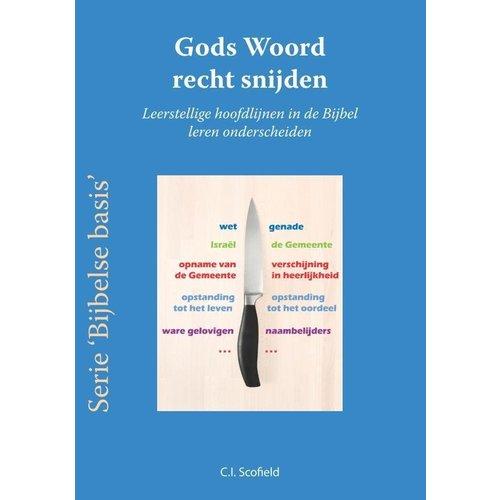 Serie 'Bijbelse basis': Gods Woord recht snijden