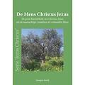 Serie 'Jezus Christus': De Mens Christus Jezus