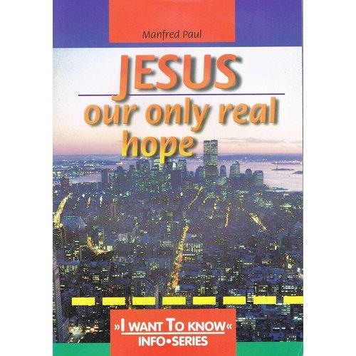 Engels : Jezus onze enige hoop