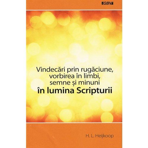 Roemeens: Gebedsgenezing, spreken in tongen ed.