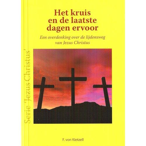 Serie 'Jezus Christus': Het kruis en de laatste dagen ervoor
