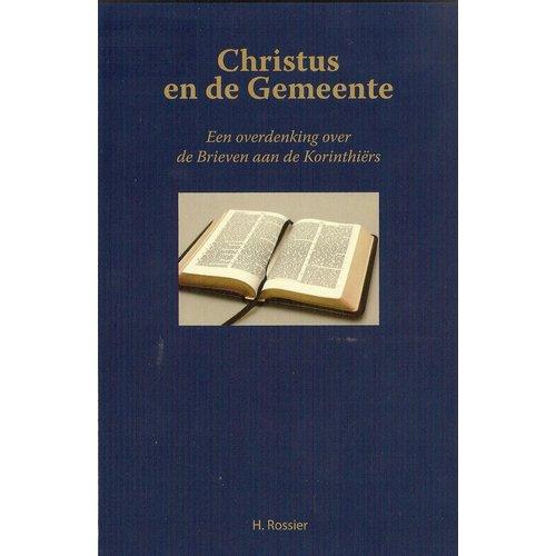 Christus en de Gemeente (1 en 2 Korinthe)