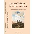 Serie 'Jezus Christus': De Man van smarten