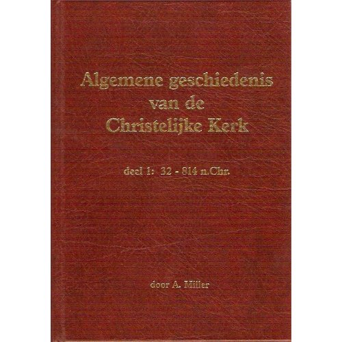 Algemene geschiedenis van de Christelijke Kerk (3 delen)