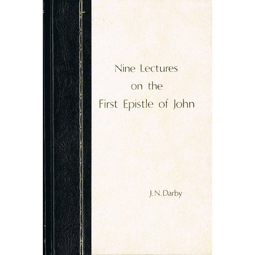 Nine Lectures on the First Epistle of John