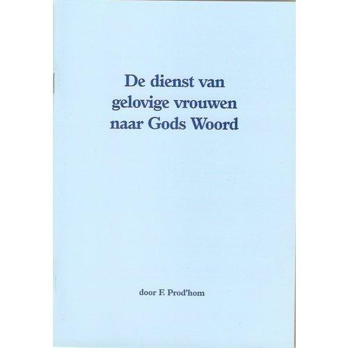 De dienst van gelovige vrouwen naar Gods Woord