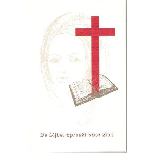 De Bijbel spreekt voor zich