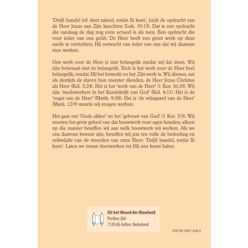 Serie 'Bijbelse basis': Werken tot Hij komt