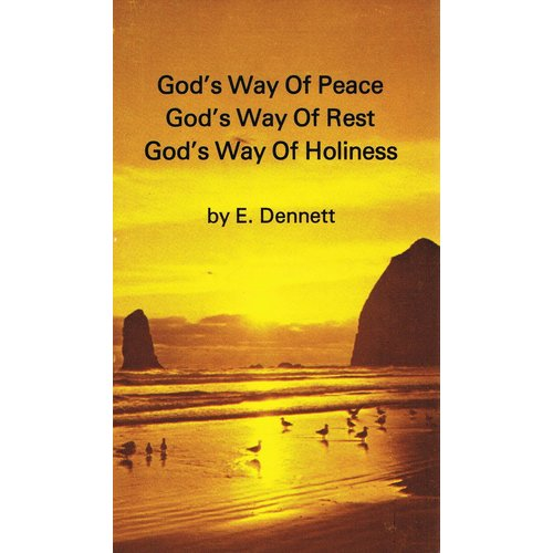 God's Way of Peace, Rest, Holiness