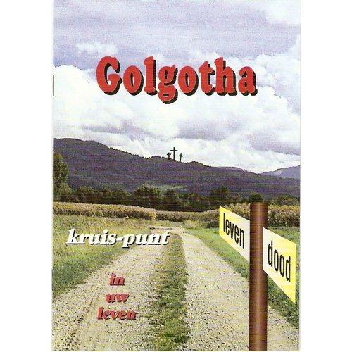 Golgotha, kruis-punt in uw leven