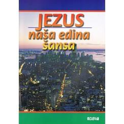 Sloveens : Jezus onze enige hoop