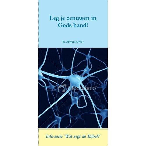 Info serie 'Wat zegt de Bijbel': Leg je zenuwen in Gods hand!
