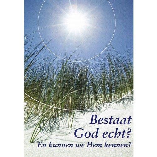 Traktaat: Bestaat God echt? En kunnen wij Hem kennen?