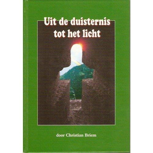 Uit de duisternis tot het licht