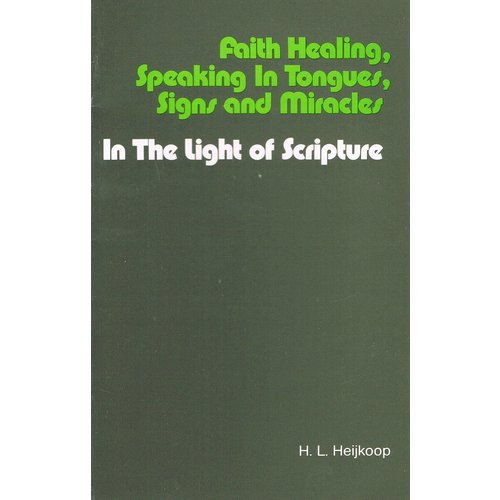 Faith healing, speaking in tongues, signs