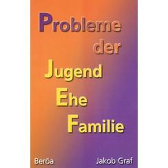 Probleme der Jugend-Ehe-Familie, Gottes Wort zu den Fragen vor - in der Ehe