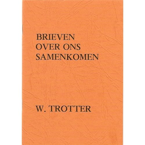 Brieven over ons samenkomen
