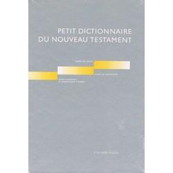 Petit dictionaire du Nouveau Testament
