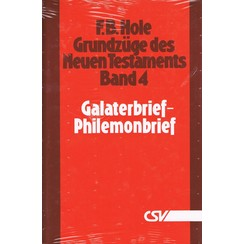 Grundzüge des Neuen Testaments, Band 4, Galaterbrief - Philemonbrief