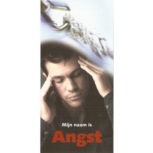 Traktaat: Mijn naam is ANGST