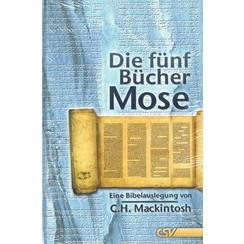 Gedanken zum 1 bis 5 Buch Mose (Completer Serie von 5 Bücher)