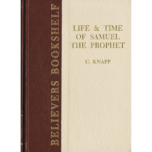 Life and Time of Samuel the Prophet