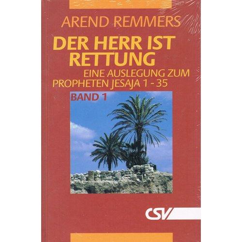 Der Herr ist Rettung, Band 1, Eine Auslegung zum Propheten Jesaja 1-35