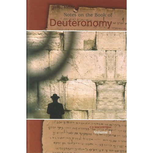 Notes on the Book of Deuteronomy, volume 1