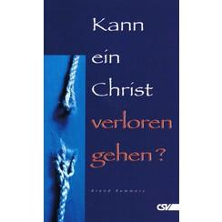 Kann Christ ein verloren gehen?