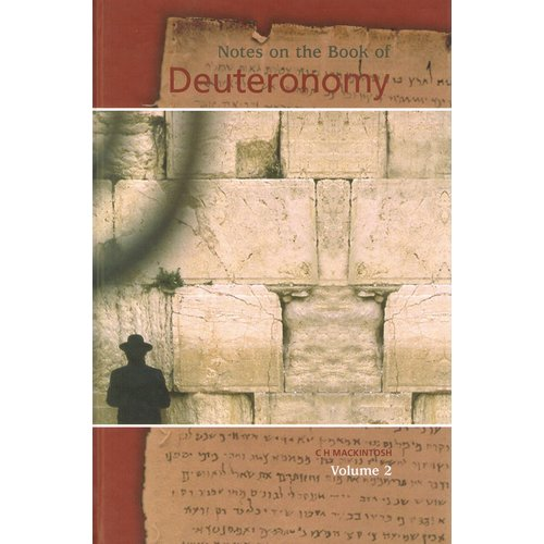 Notes on the Book of Deuteronomy, volume 2