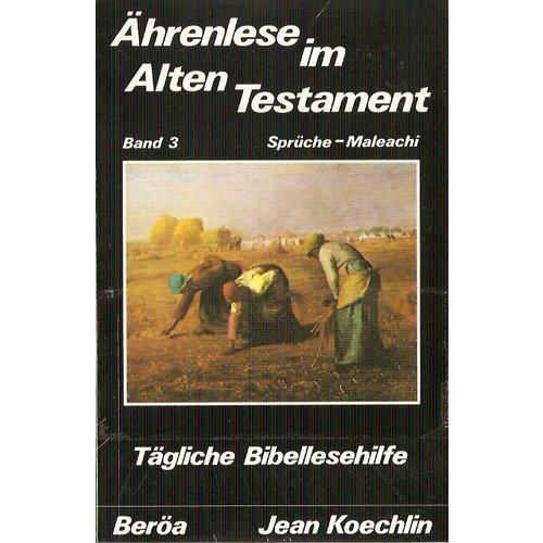 Ährenlese im Alten Testament, 3 Bände für Tägliche Bibellesehilfe