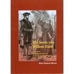 Het leven van Willem Farel