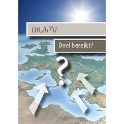 Doel bereikt ? Nederlands-Tigrinya