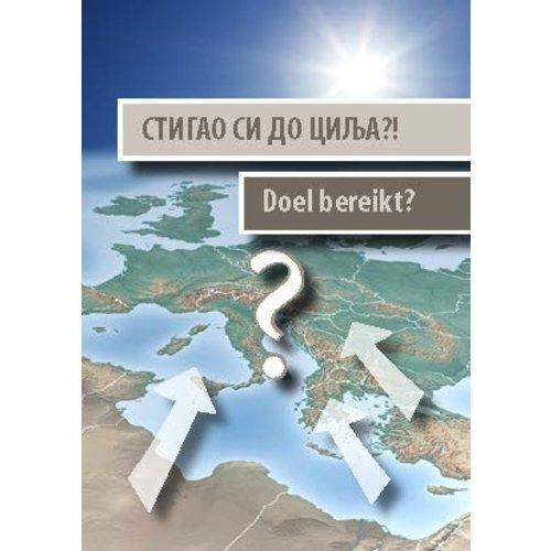 Doel bereikt ? Nederlands-Servisch