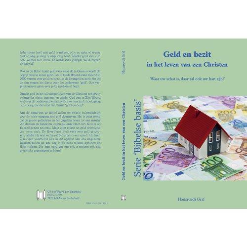 Serie 'Bijbelse basis': Geld en bezit in het leven van een Christen