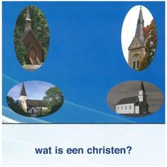 Wat is een Christen?