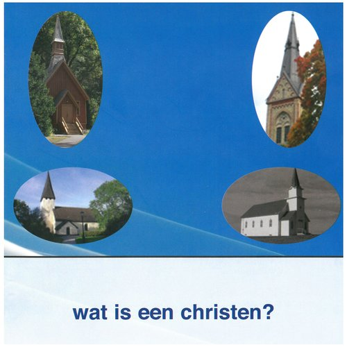 Wat is een Christen?