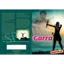 Traktaat: Garra, avonturen van een bevrijde slaaf (speciaal voor kinderen)