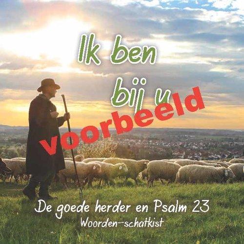 Neerzetboek 1. Ik ben bij u – de goede Herder en Zijn schapen