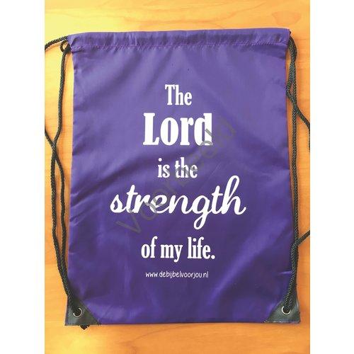 Rugzak met de tekst: The Lord is the strength of my life