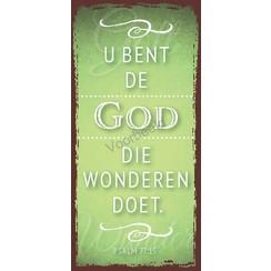 Boekenlegger: U bent de God die wonderen doet.