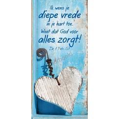 Boekenlegger: Ik wens je diepe vrede in je hart toe. Weet dat God voor alles zorgt!
