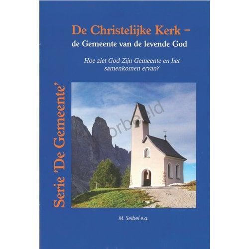 De Christelijke kerk - de Gemeente van de levende God