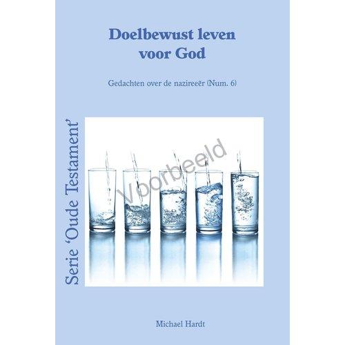 Serie 'Oude Testament'Doelbewust leven voor God - gedachten over de nazireeër (Num.6)