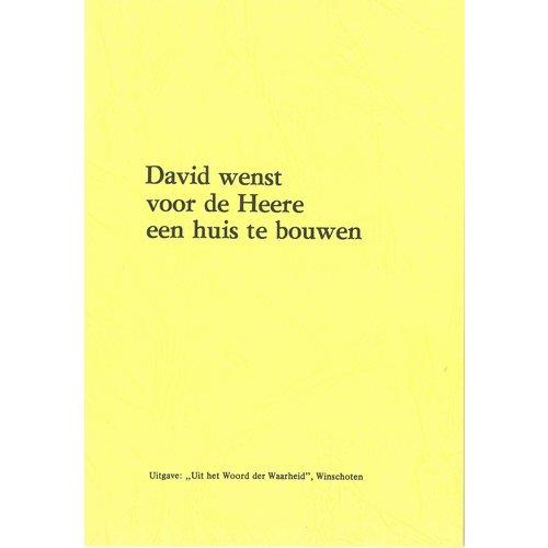 David wenst voor de Heere een huis te bouwen
