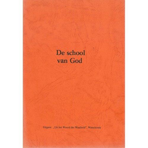 De school van God