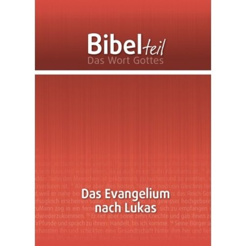Bibel teil: Dan Evangelium nach Lukas