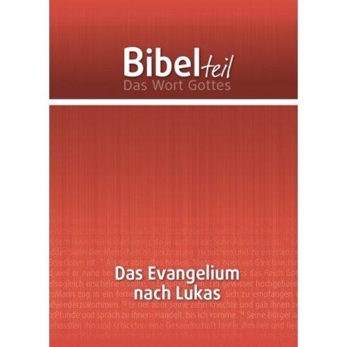 Bibel teil: Das Evangelium nach Lukas