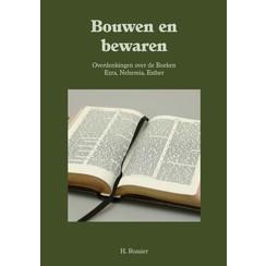 Serie 'Oude Testament' Bouwen en bewaren